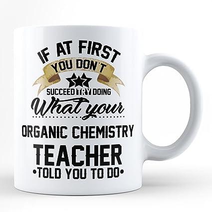 Amazon.com: Listen To Your Organic Chemistry Teacher Funny ...