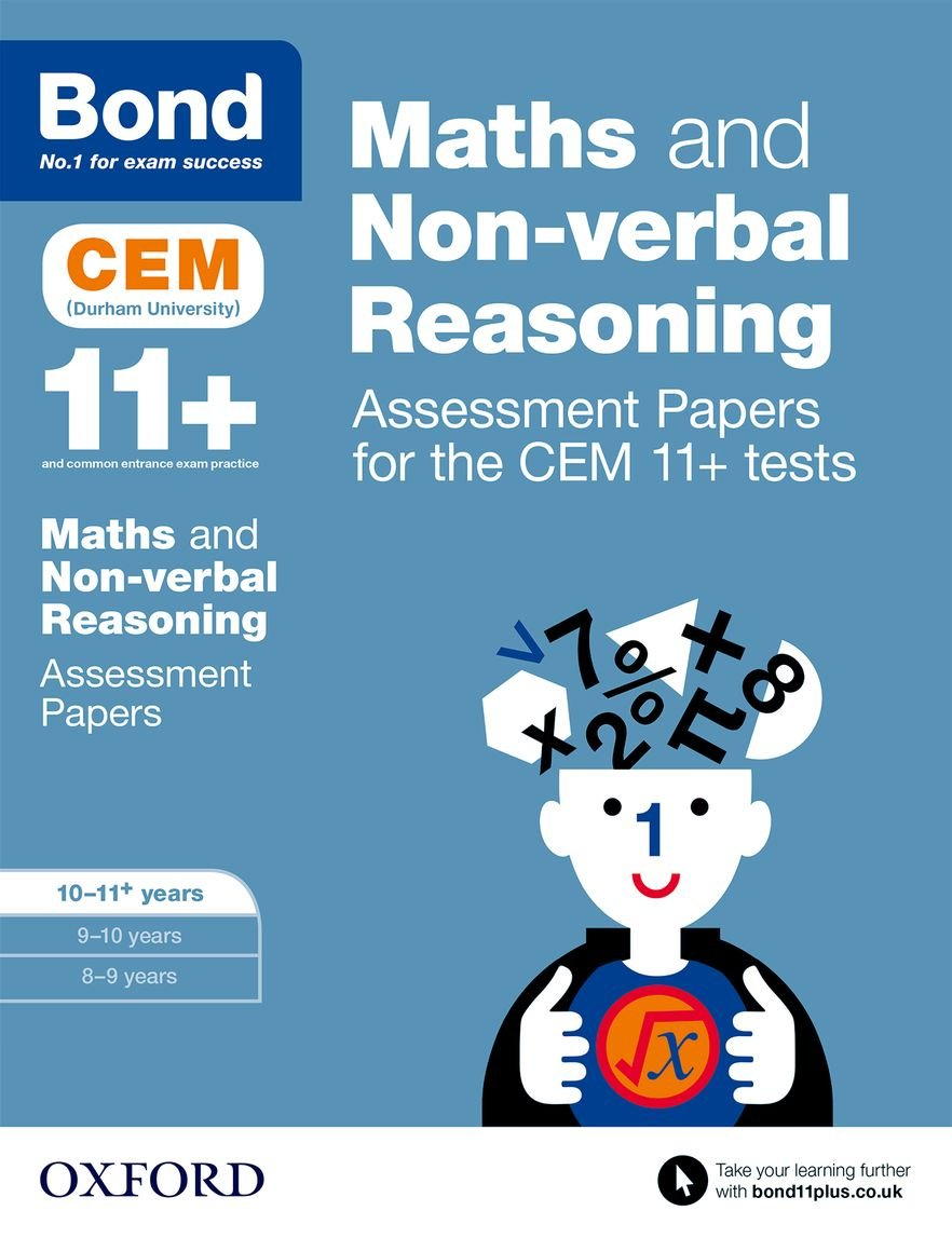 Bond 11+: Maths and Non-Verbal Reasoning: Assessment Papers for the Cem 11+ Tests ebook