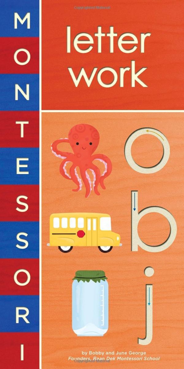 montessori letter work bobby george june george alyssa nassner 9781419704116 amazoncom books