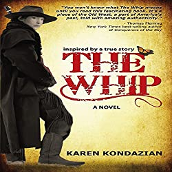The Whip: Inspired by the story of Charley Parkhurst