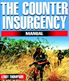Counter-Insurgency Manual, Leroy Thompson, 1853675024