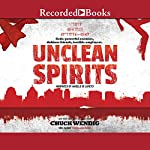 Gods & Monsters: Unclean Spirits | Chuck Wendig