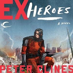 Ex-Heroes Audiobook