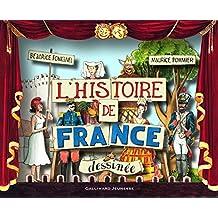 HISTOIRE DE FRANCE DESSINÉE (L')