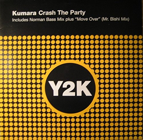Price comparison product image Kumara / Crash The Party/Move Over (Disc 2)