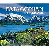 Patagonien und Feuerland (Bildband)