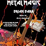 Metal Magic | Brian Barr