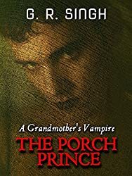 The Porch Prince: A Grandmother's Vampire