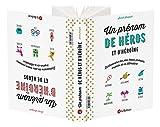Un prénom de héros et d'héroïne – Dictionnaire des plus beaux prénoms inspirés de la littérature