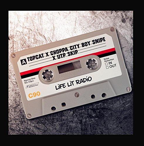 Price comparison product image Life Lit Radio (feat. Choppa City Boy Snipe & Utp Skip)