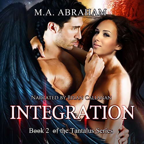 Integration Audio - Integration: The Tantalus Series