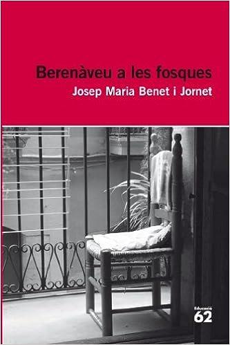Audiolibros gratis para descargar en cd. Berenàveu A Les Fosques - Reedició (Educació 62) PDF ePub MOBI 8492672994