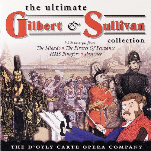 The Ultimate Gilbert & Sulliva...