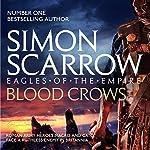 The Blood Crows: Eagles of the Empire, Book 12 | Simon Scarrow