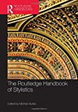 The Routledge Handbook of Stylistics, , 0415527902