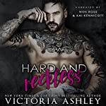Hard & Reckless: Club Reckless, Book 1 | Victoria Ashley