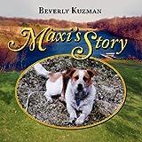 Maxi's Story, Beverly Kuzman, 1936343274