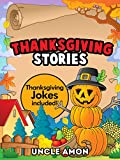 Happy Thanksgiving! Your child will enjoy this cute Thanksgiving book full of fun stories and Thanksgiving jokes. This is an excellent read for early and beginning readers. Your child will learn valuable morals about being thankful fro...