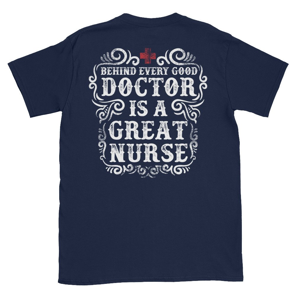 Arkansas Made Behind Every Good Doctor Is A Great Nurse Short-Sleeve Unisex T-Shirt