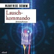 Lauschkommando (August Häberle 15) | Manfred Bomm