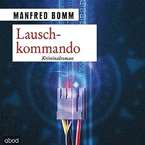 Lauschkommando (August Häberle 15) Hörbuch