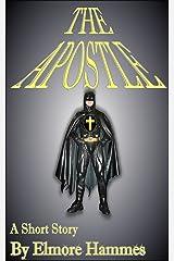 The Apostle Kindle Edition