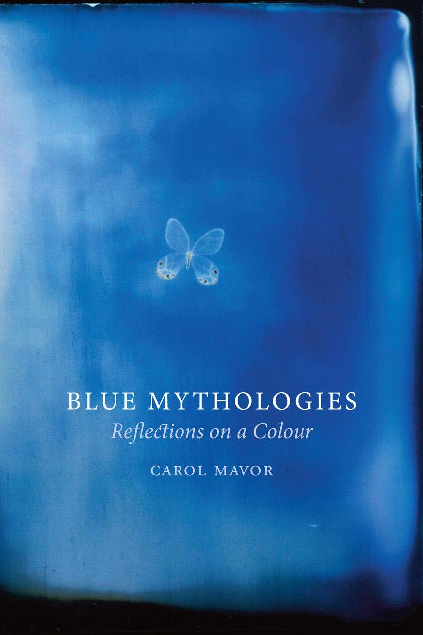 Download Blue Mythologies: Reflections on a Colour pdf epub