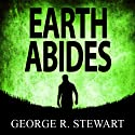 Earth Abides Audiobook by George R Stewart Narrated by Jonathan Davis, Connie Willis