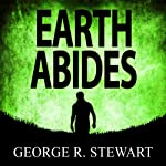 Earth Abides | George R Stewart