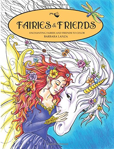 Download Fairies & Friends: Enchanting Fairies and Friends to Color pdf epub