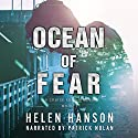 Ocean of Fear: The Cruise FBI Thriller Series, Book 1 Audiobook by Helen Hanson Narrated by Patrick Nolan