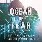 Ocean of Fear: The Cruise FBI Thriller Series, Book 1 | Helen Hanson