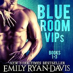 Blue Room VIPs: Books 1-3