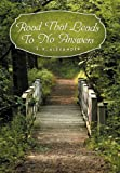 Road That Leads to No Answers, S. K. Alexander, 146914980X