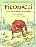 Fibonacci: El Sonador de Numeros (Spanish Edition)