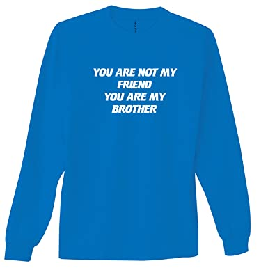 Amazoncom Zerogravitee You Are Not My Friend You Are My Brother