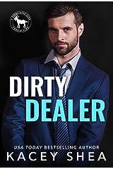 Dirty Dealer: A Hero Club Novel Kindle Edition