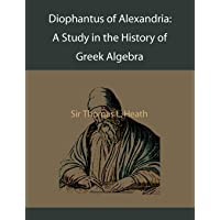 Diophantus of Alexandria: A Study in the History