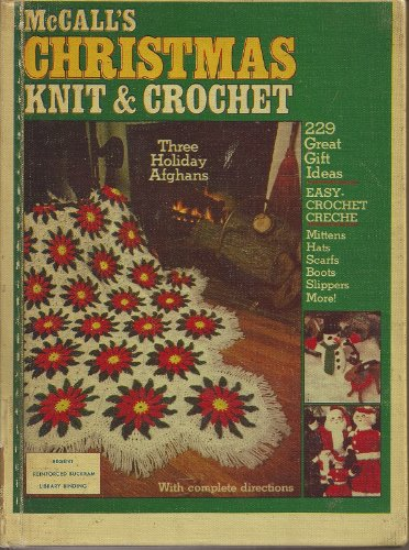 Mccall's Christmas Knit & Crochet (Three Holiday Afghans, 229 Great Gift Ideas)