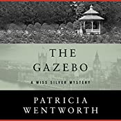 The Gazebo | Patricia Wentworth