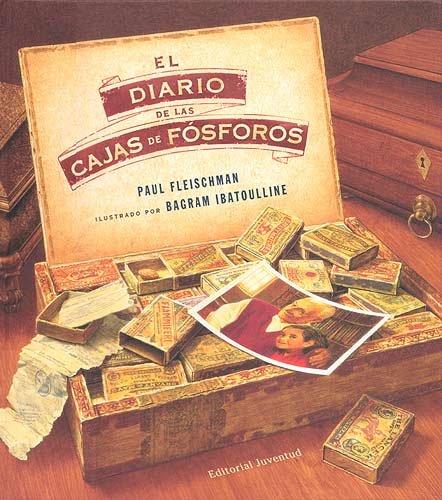 El diario de las cajas de fósforos ALBUMES ILUSTRADOS ...