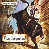Viva Jacquelina!: Bloody Jack, Book 10