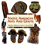 Native American Arts and Crafts, Colin F. Taylor, 0785812040