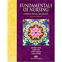 Fundamentals Of Nursing: Concepts, Process, and Practice