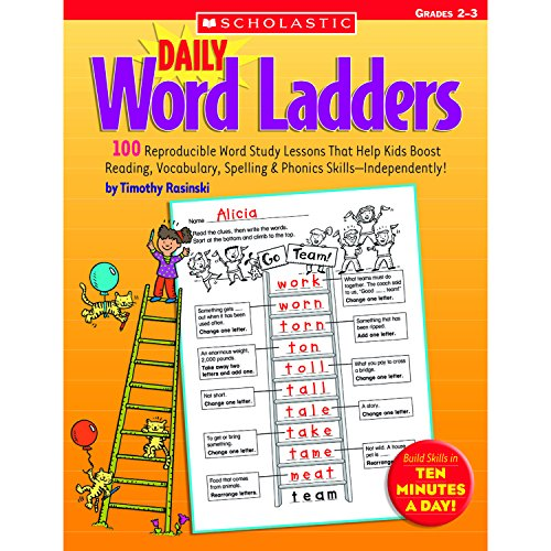 Daily Word Ladders: Grades 2–3: 100 Reproducible Word Study Lessons That Help Kids Boost Reading, Vocabulary, Spelling & Phonics (Word Study Lessons)