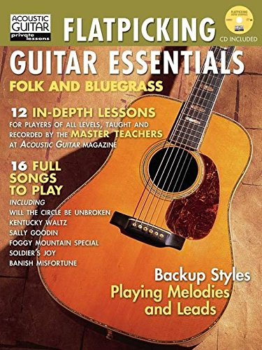 Flatpicking Guitar Essentials (Acoustic Guitar Magazine's Private - Lessons Guitar Acoustic Essential