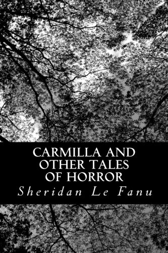 Carmilla and other Tales of Horror (Green Sheridan)