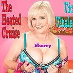 The Heated Cruise | Vic Vitale