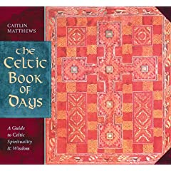 The Celtic Book of Days: A Guide to Celtic Spirituality and Wisdom