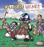 Dumbheart, Darby Conley, 0740791893